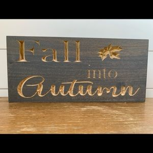 Fall Into Autumn Carved Wood Sign